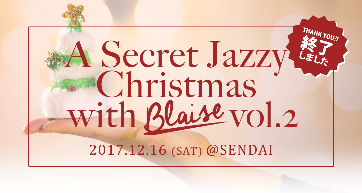 A Secret Jazzy Christmas  with Blaise 2017